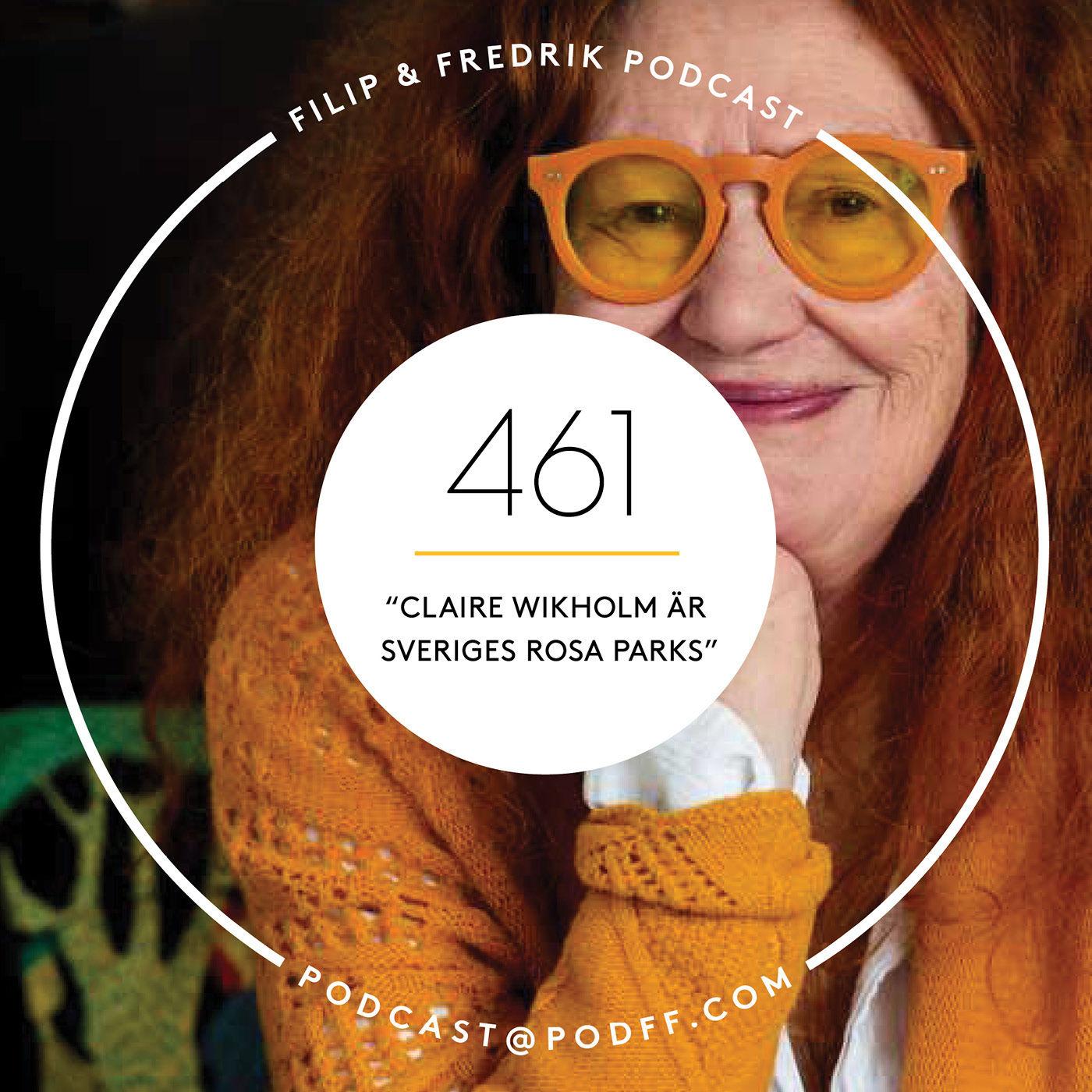"""461. """"Claire Wikholm är Sveriges Rosa Parks"""""""