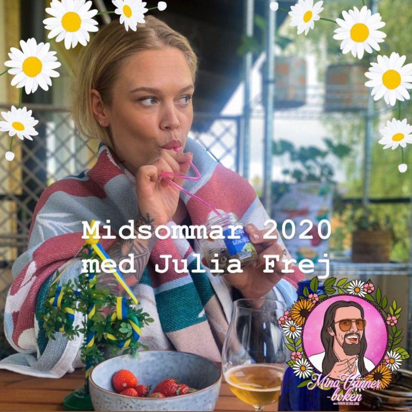 Midsommar 2020 Med Julia Frej