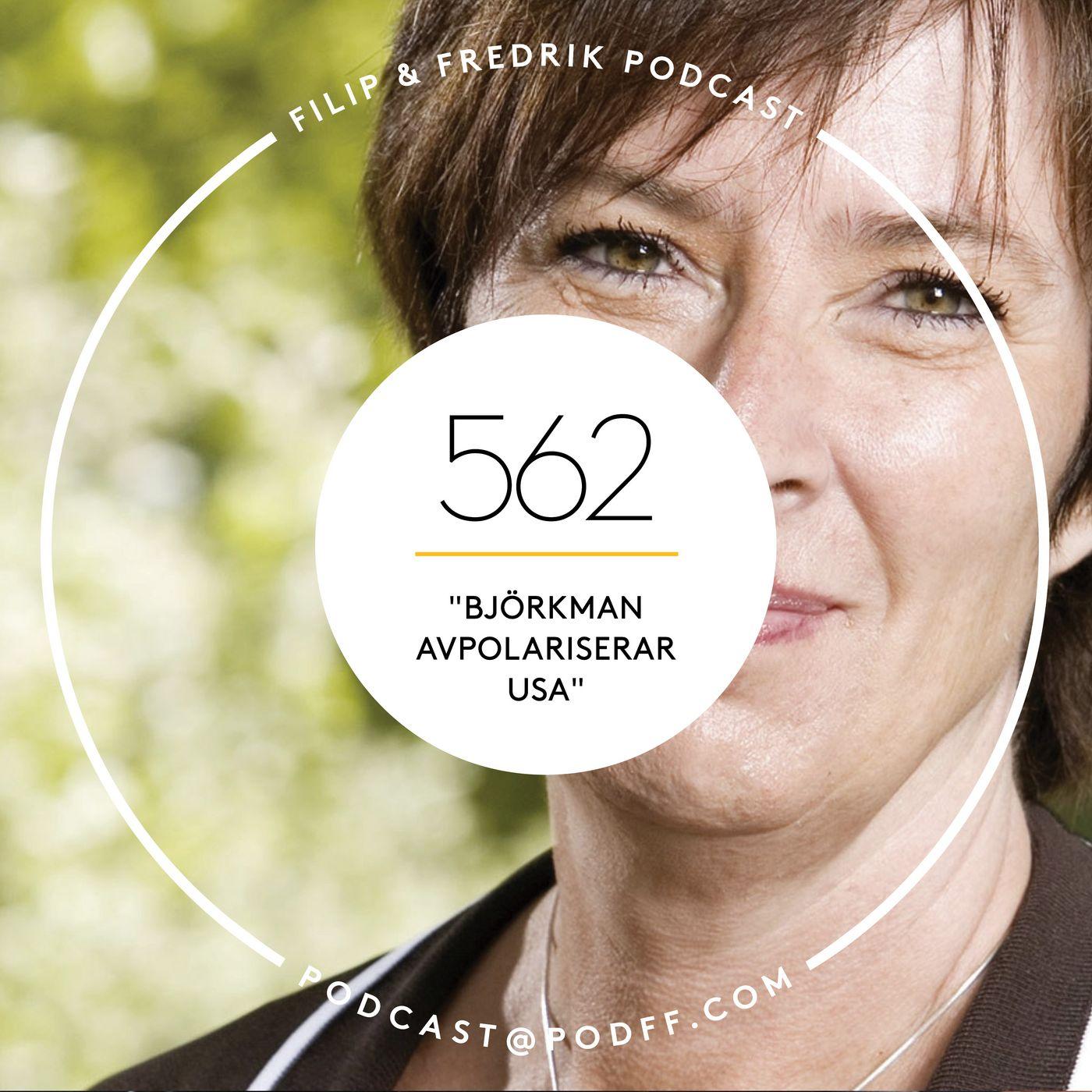 """562. """"Björkman avpolariserar USA"""""""