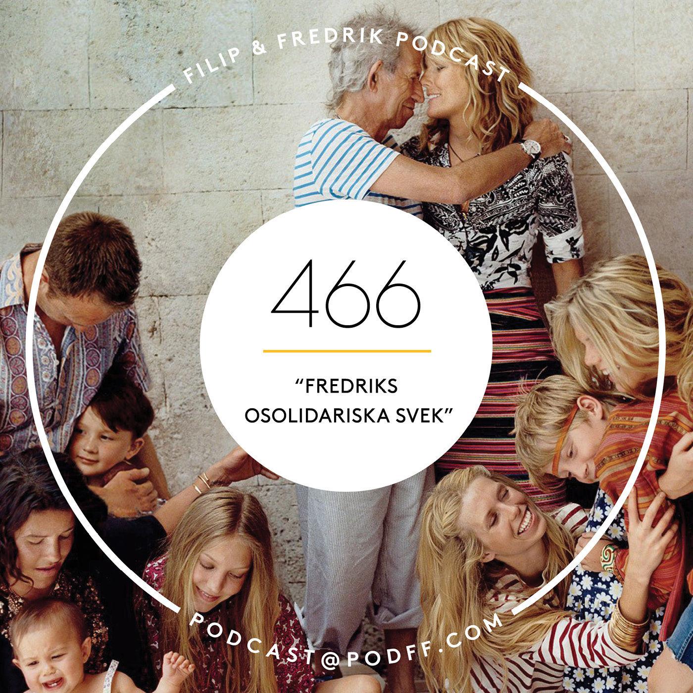 "466. ""Fredriks osolidariska svek"""