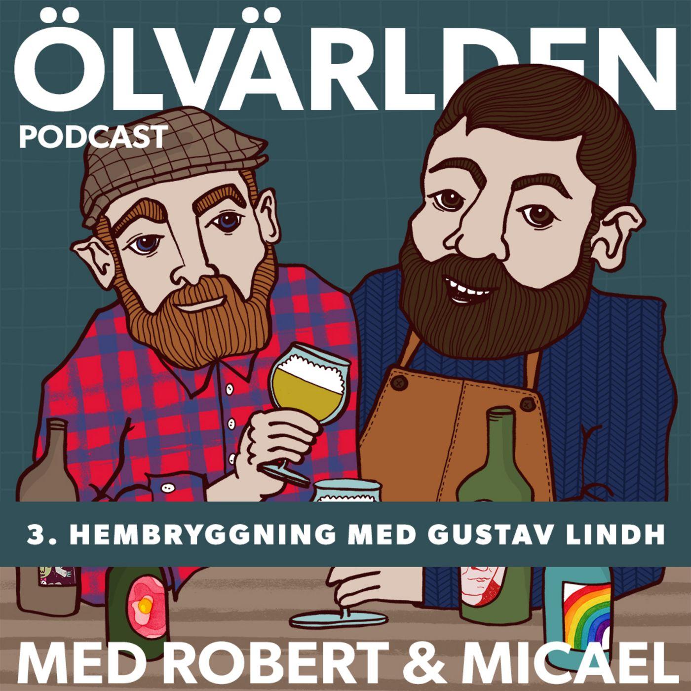 3. Hembryggning med Gustav Lindh