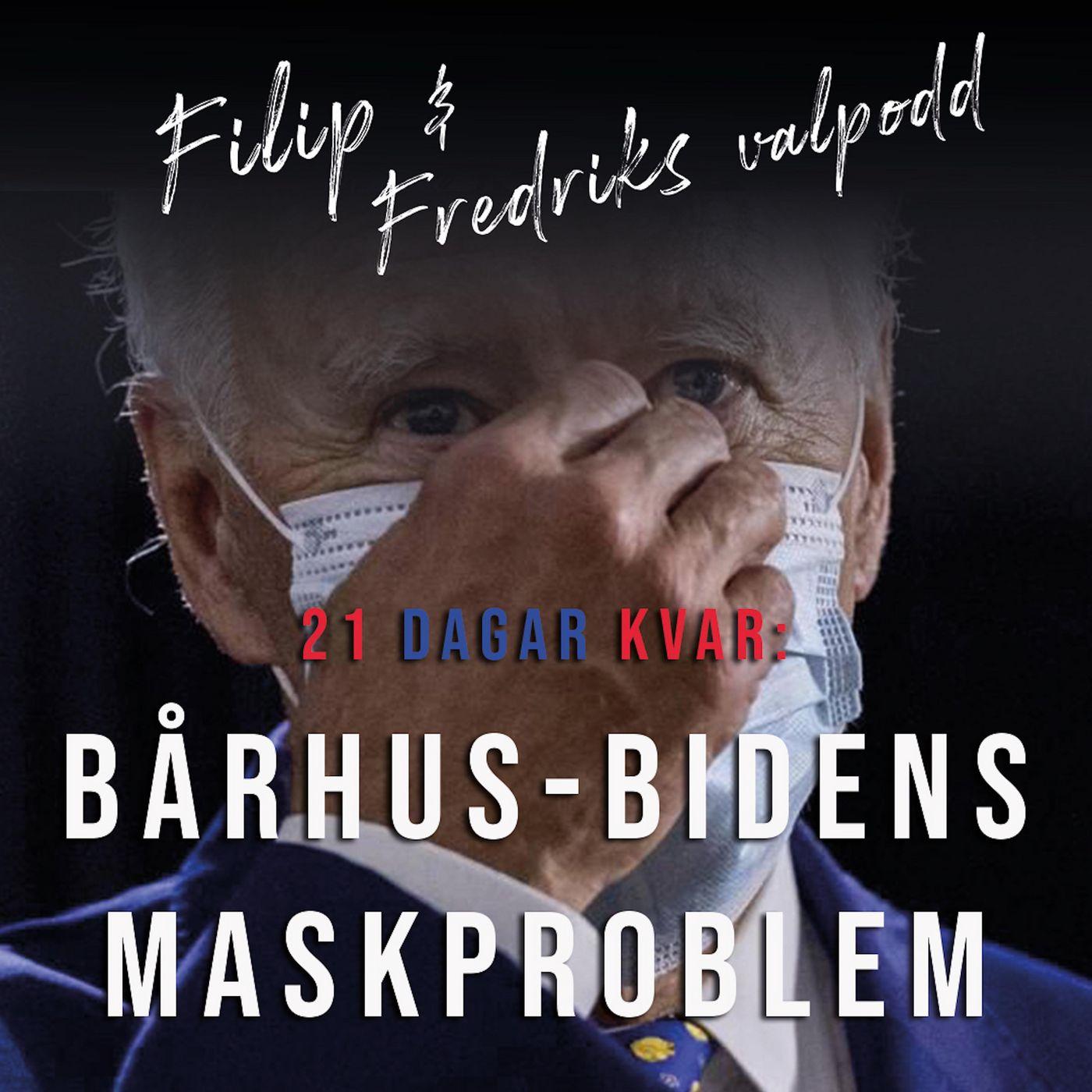 21 dagar kvar: Bårhus-Bidens maskproblem