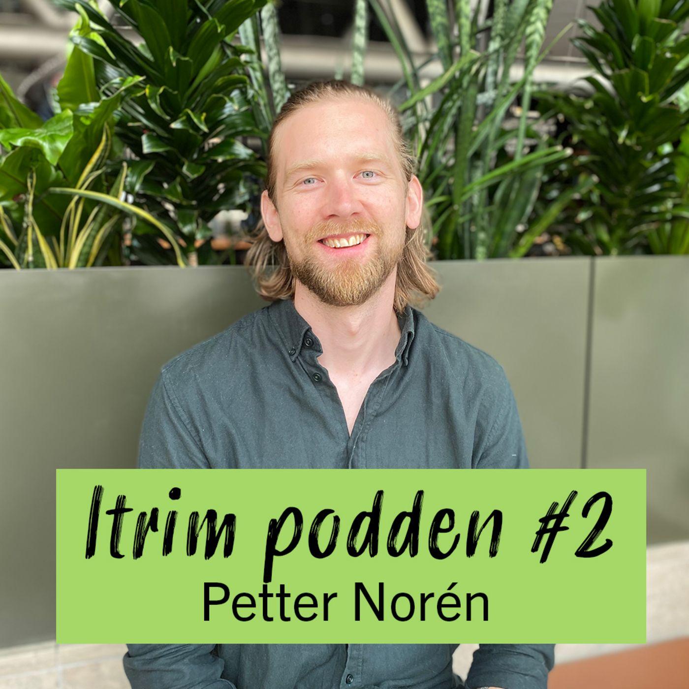 #2: Petter Norén, hur viktigt är det att träna egentligen?