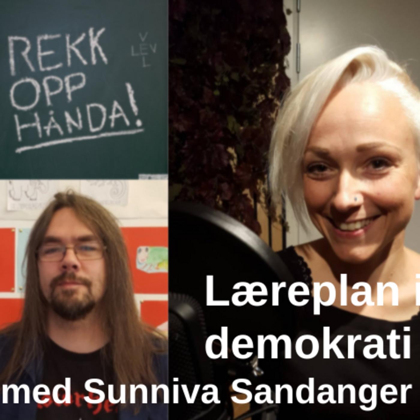 Læreplan i demokrati med Sunniva Sandanger (Nyskolen i Oslo)