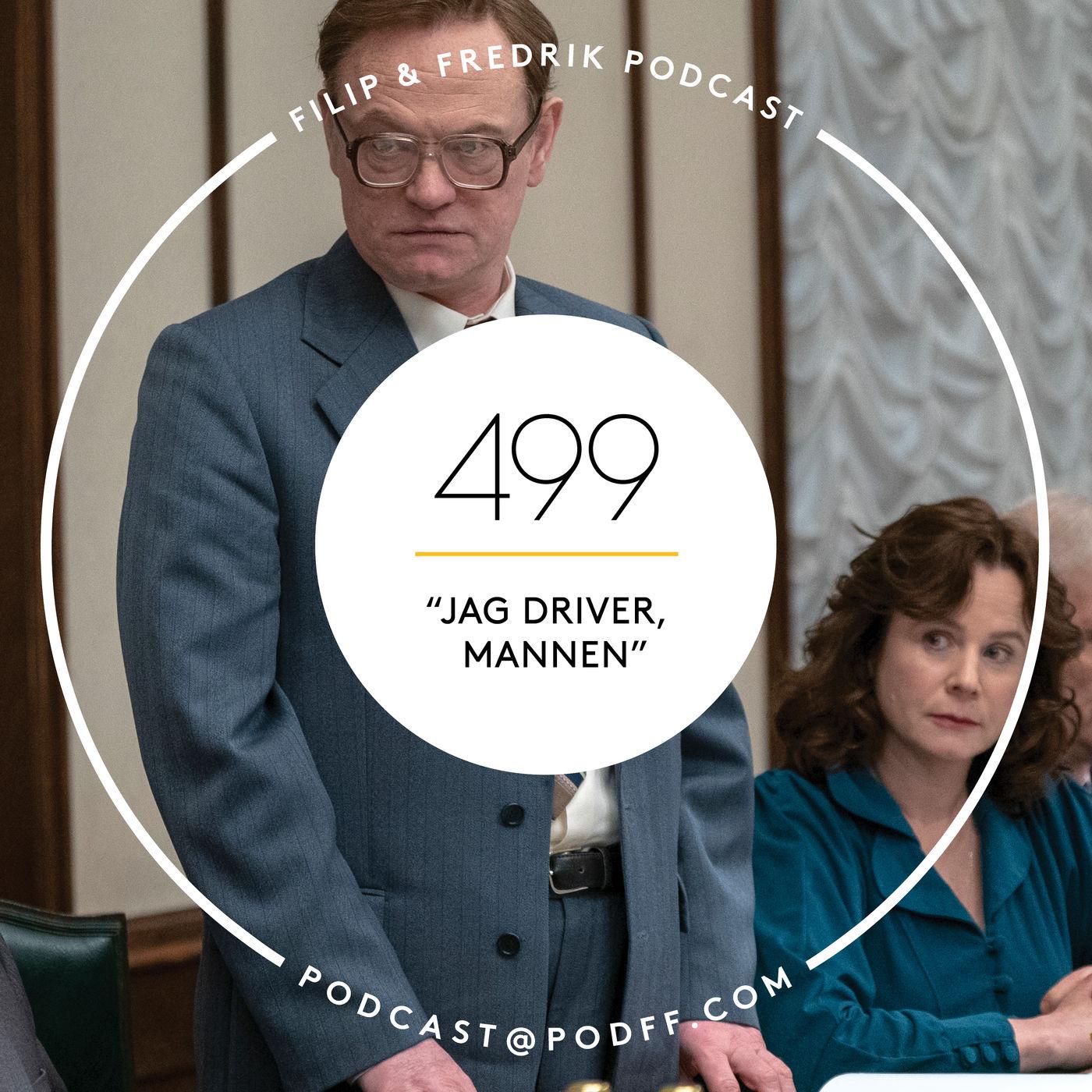 """499. """"Jag driver, mannen"""""""