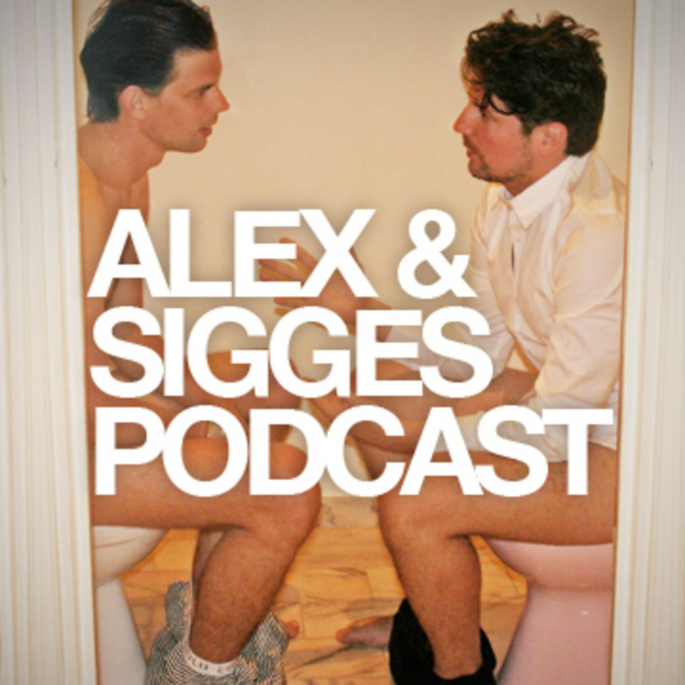 Alex & Sigges podcast