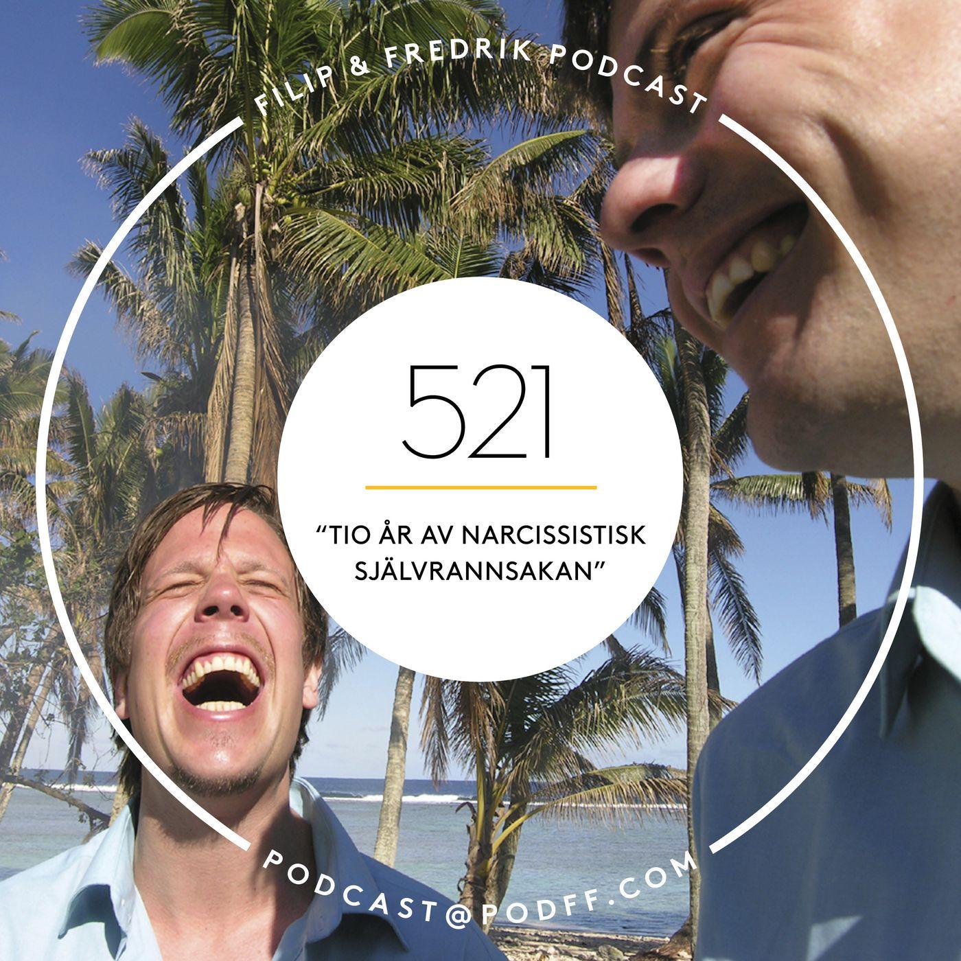 """521. """"Tio år av narcissistisk självrannsakan"""""""