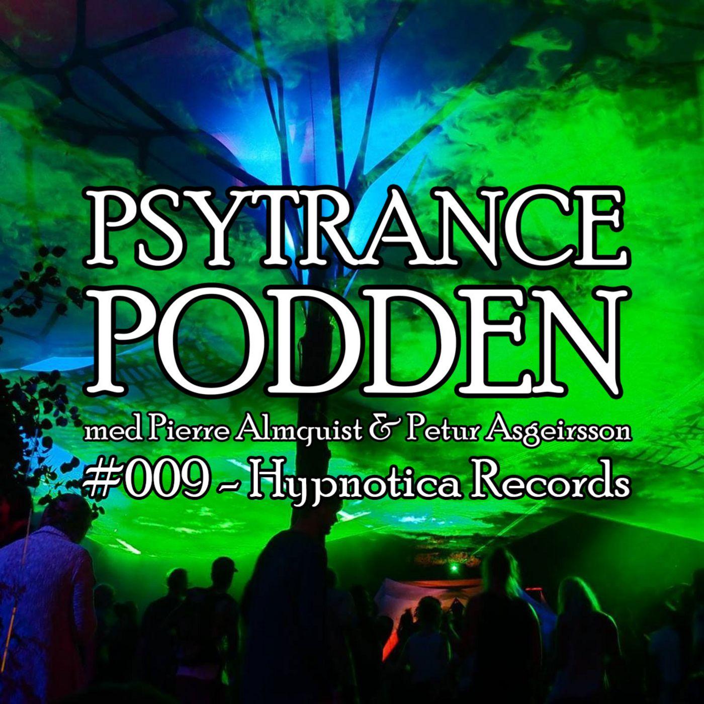 #009 - Hypnotica Records