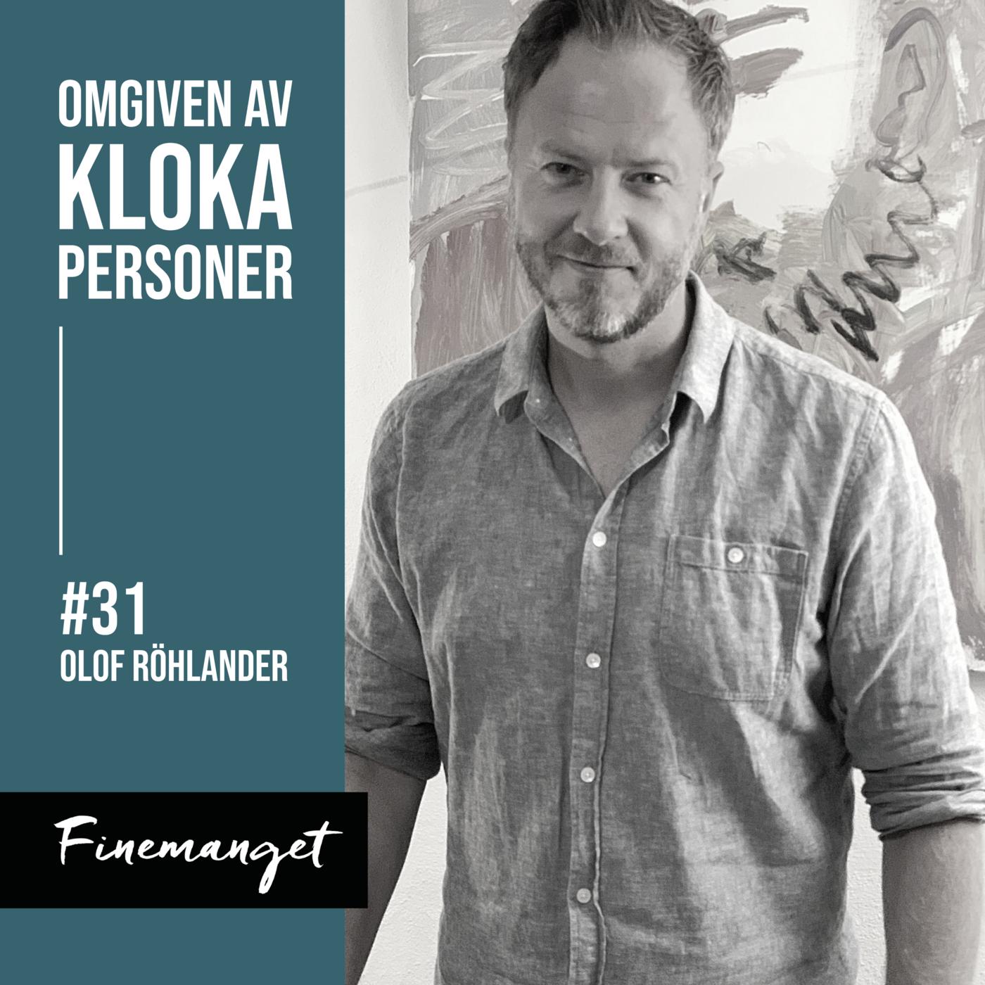 31. Olof Röhlander - Motivationsrevolutionen