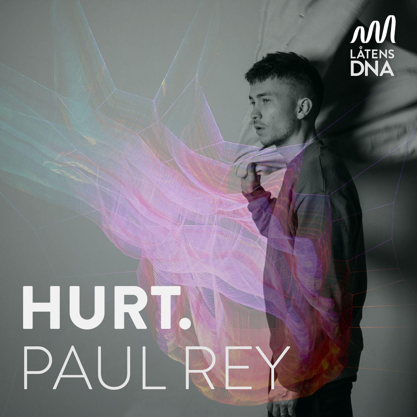 Paul Rey - HURT.