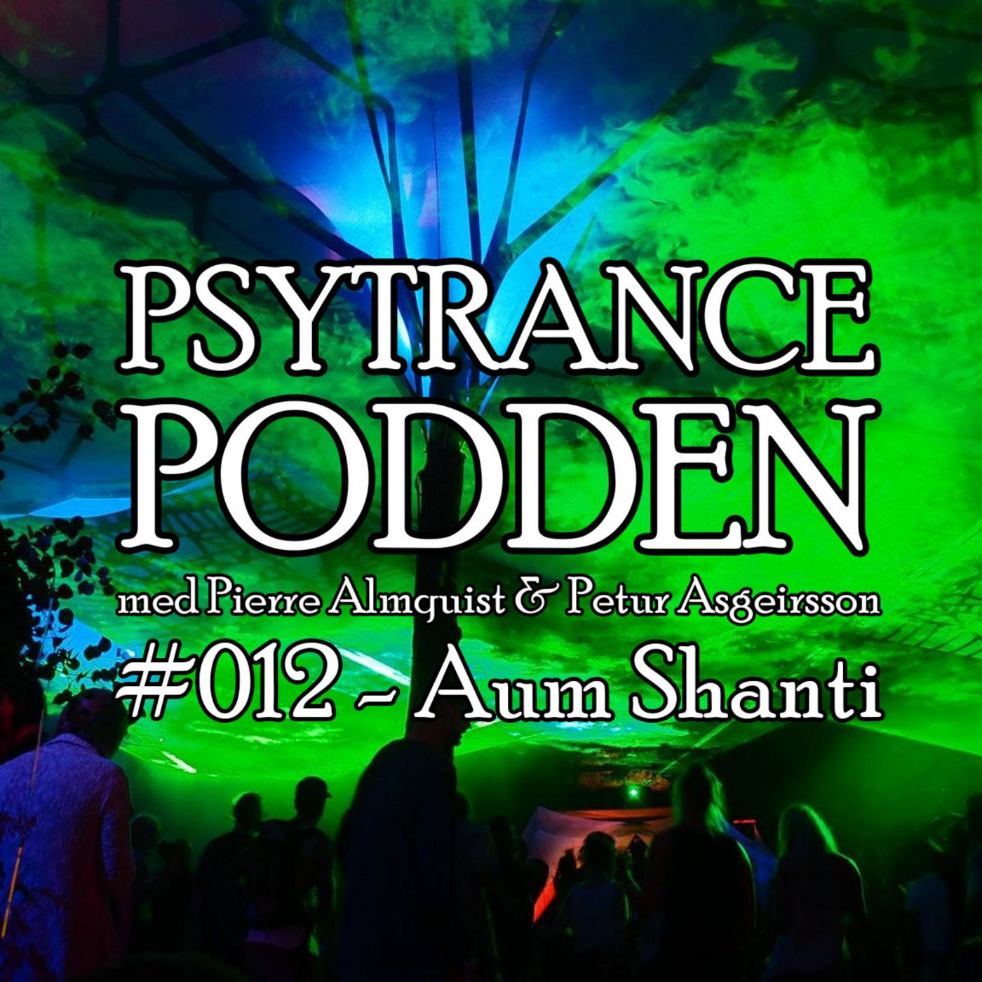 #012 - Aum Shanti