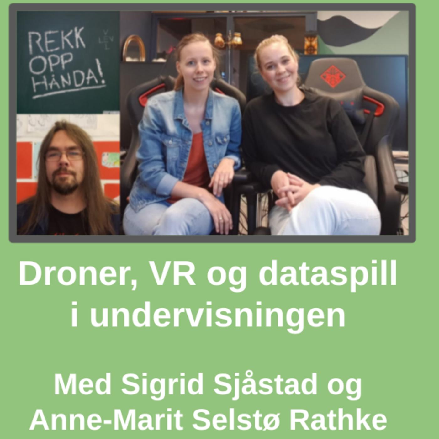 Droner, VR og dataspill i matteundervisningen