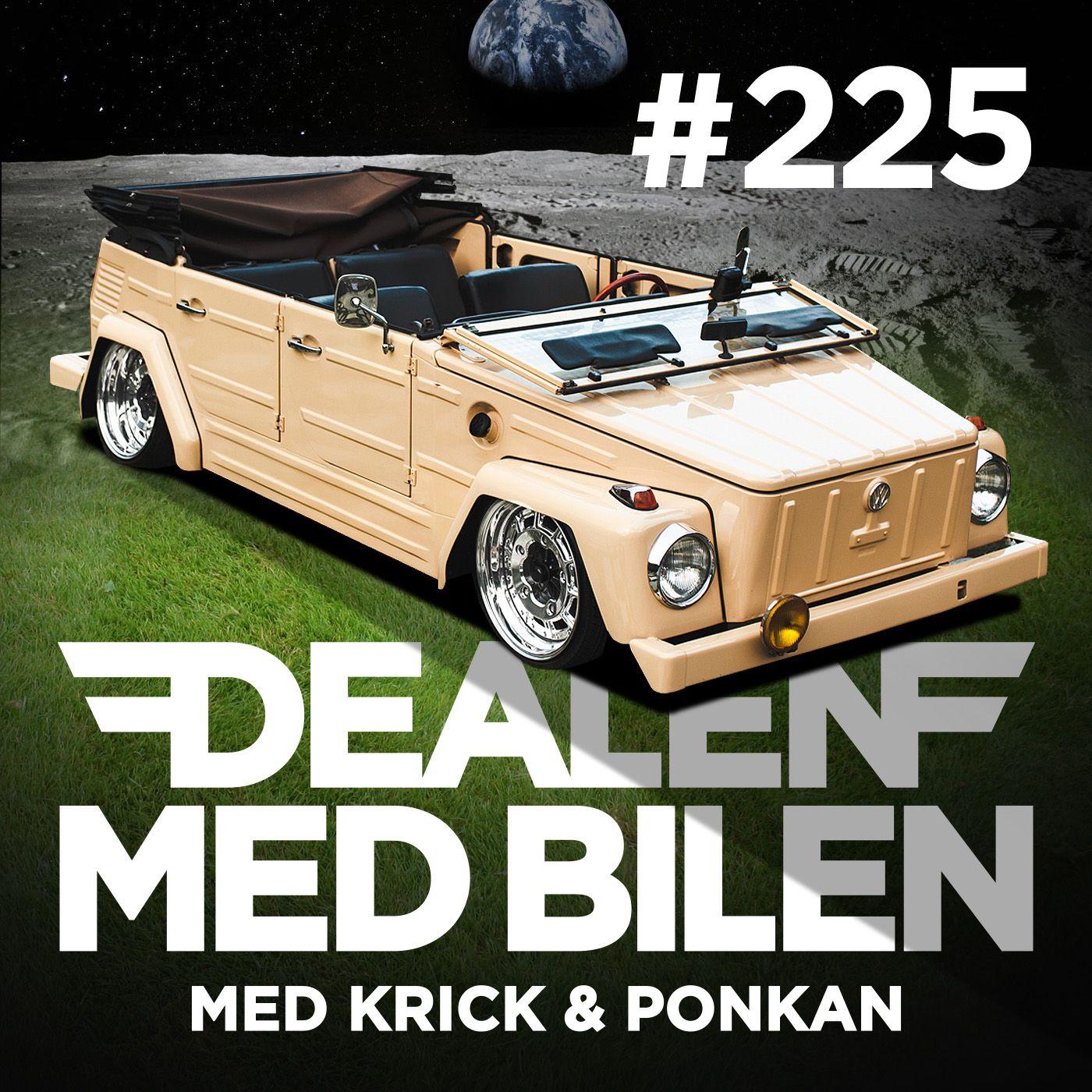 DEALEN MED BILEN #225