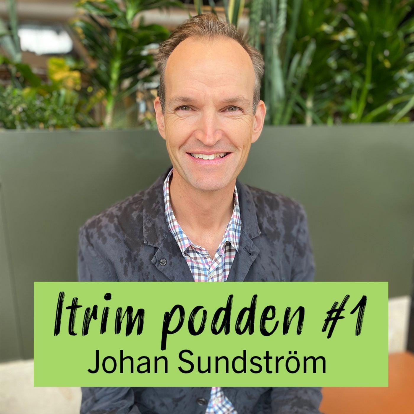 #1: Johan Sundström, vad säger forskningen