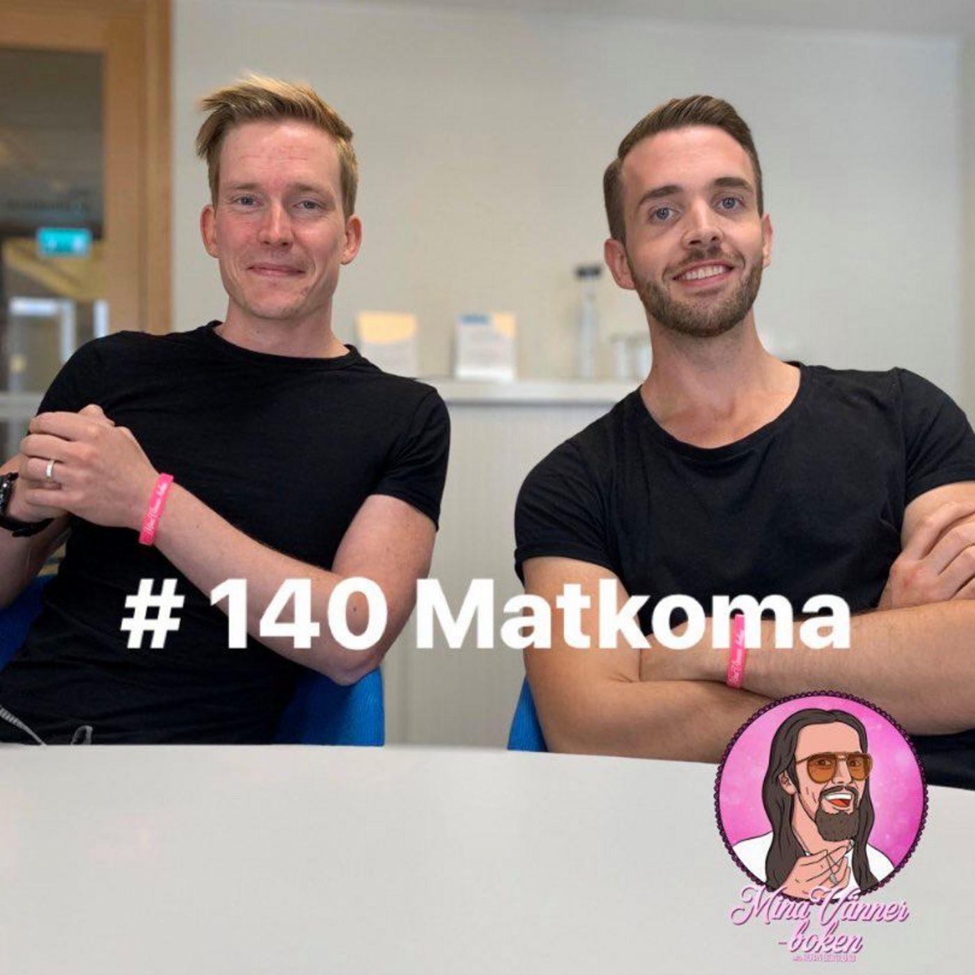 MVB #140 Matkoma
