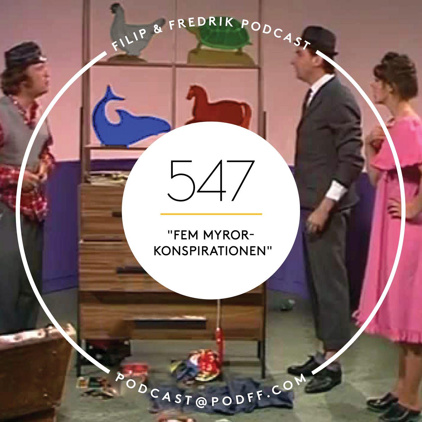 "547. ""Fem myror-konspirationen"""