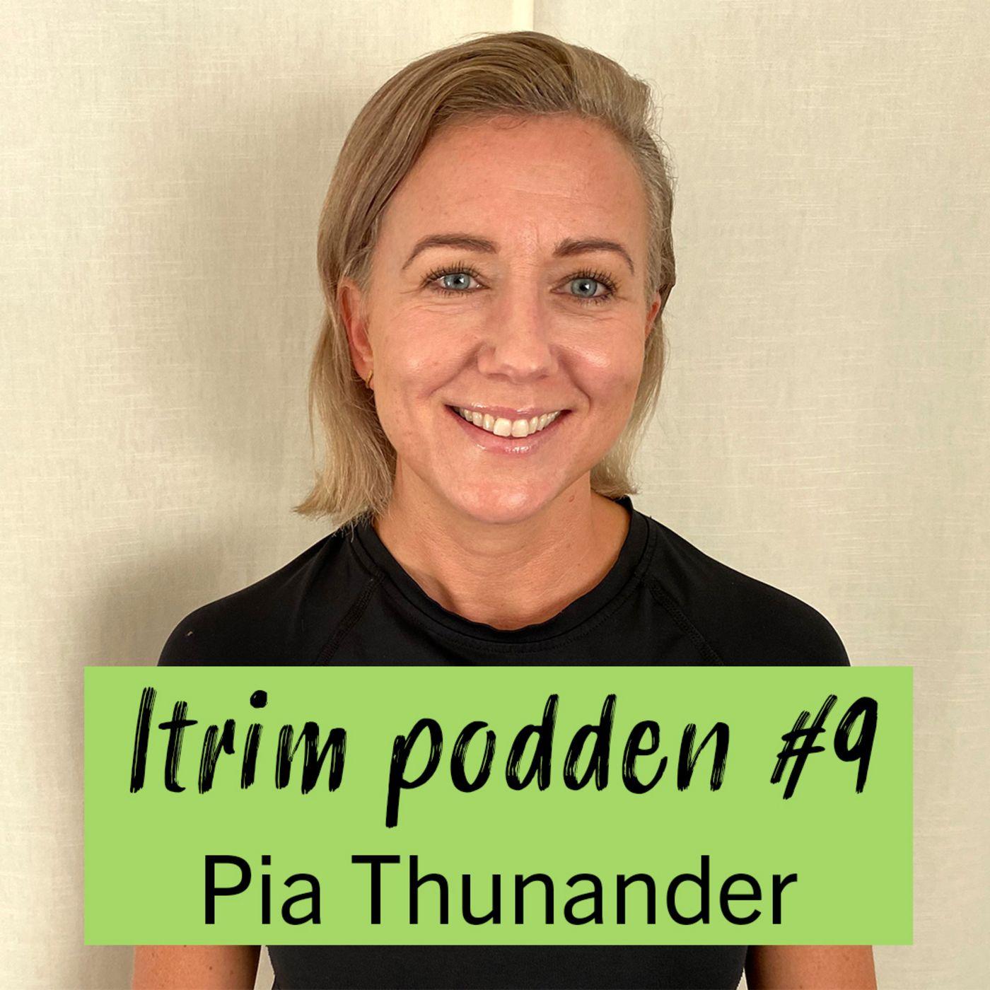 #9: Pia Thunander, ätande som metod för att hantera känslor