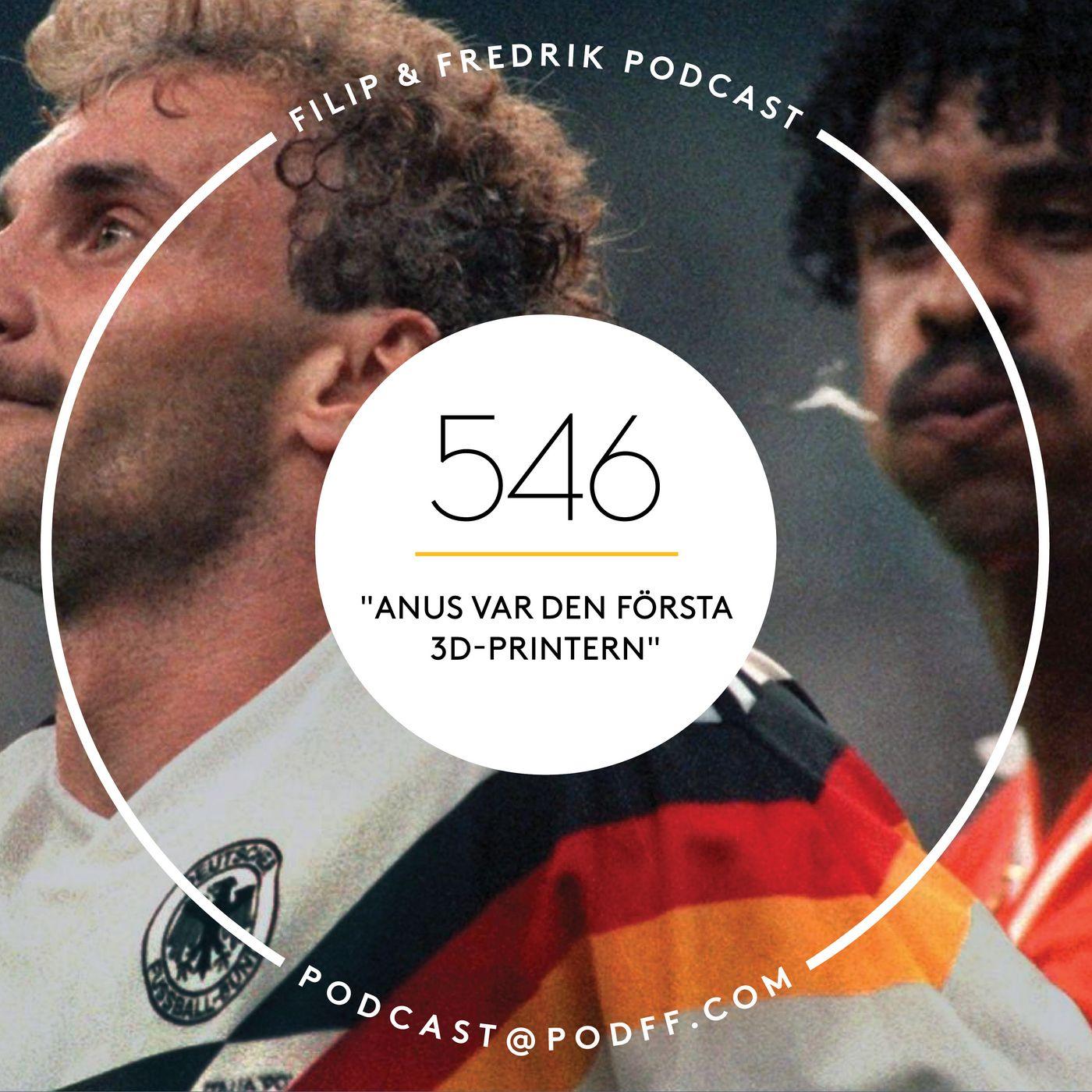 """546. """"Anus var den första 3D-printern"""""""
