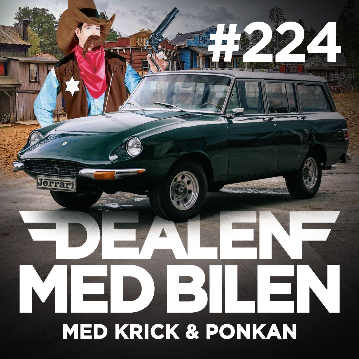 DEALEN MED BILEN #224