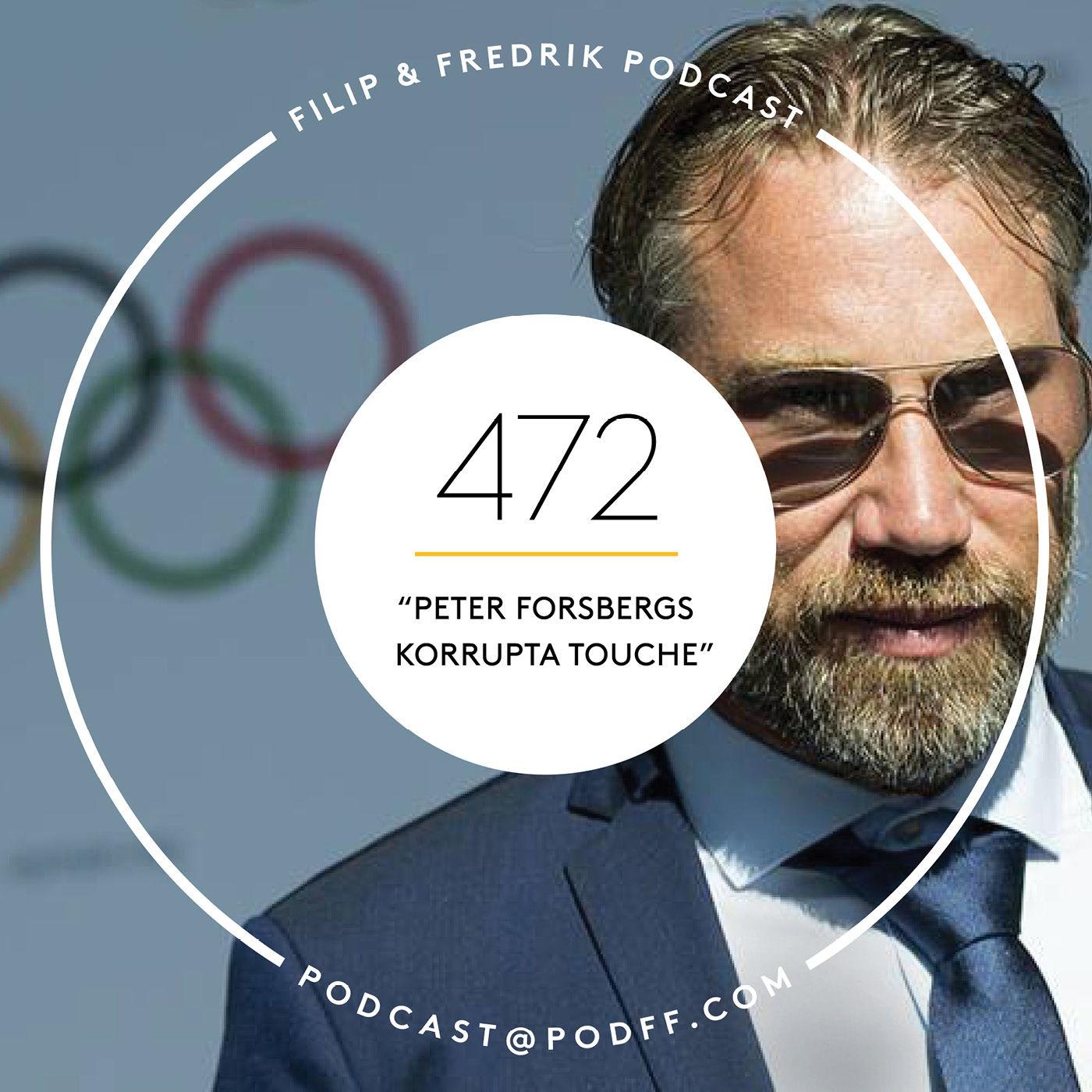 "472. ""Peter Forsbergs korrupta touche"""