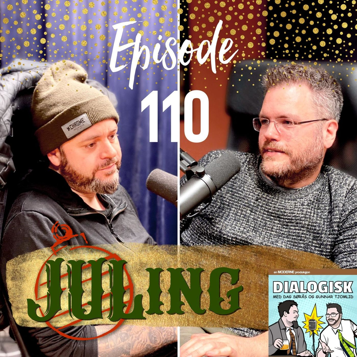 Episode 110: Juling