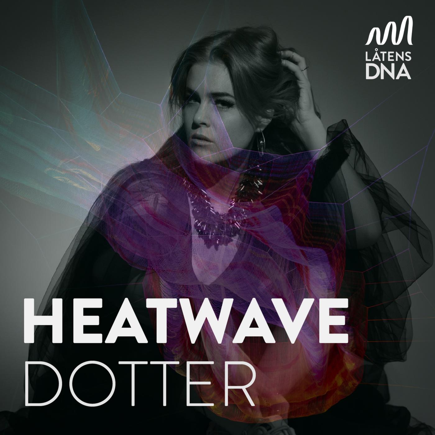 Dotter - Heatwave
