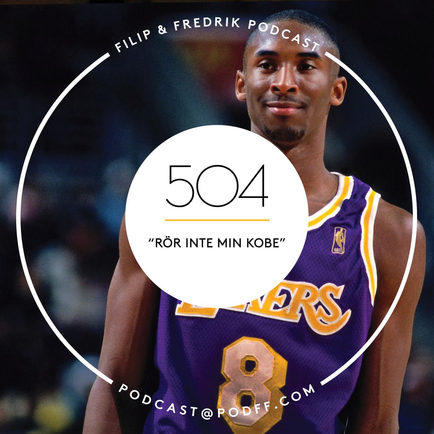 """504. """"Rör inte min Kobe"""""""