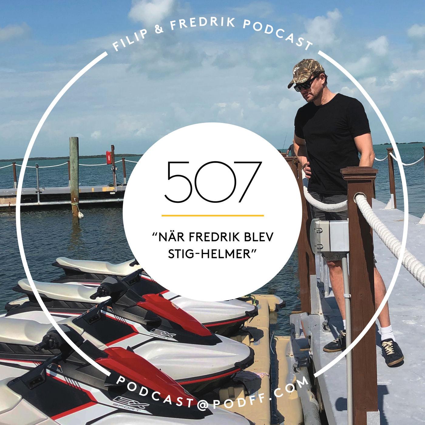 "507. ""När Fredrik blev Stig-Helmer"""