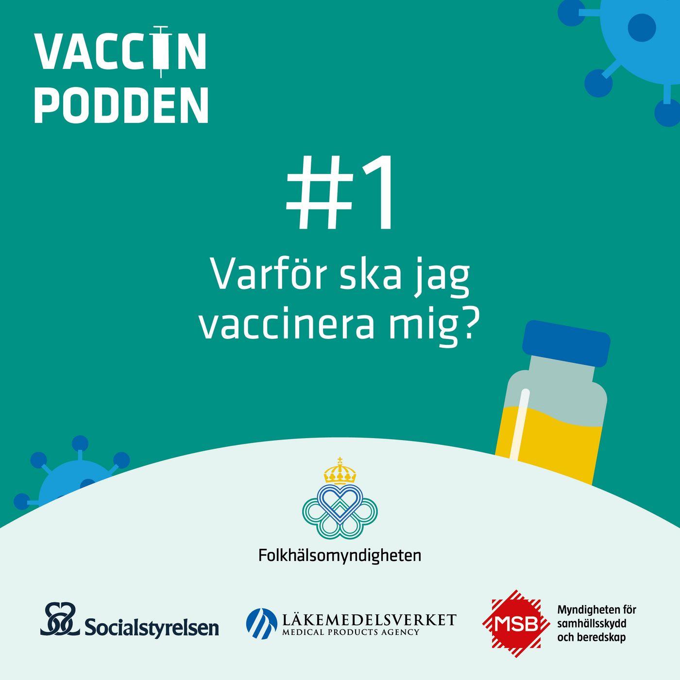 Varför ska jag vaccinera mig?