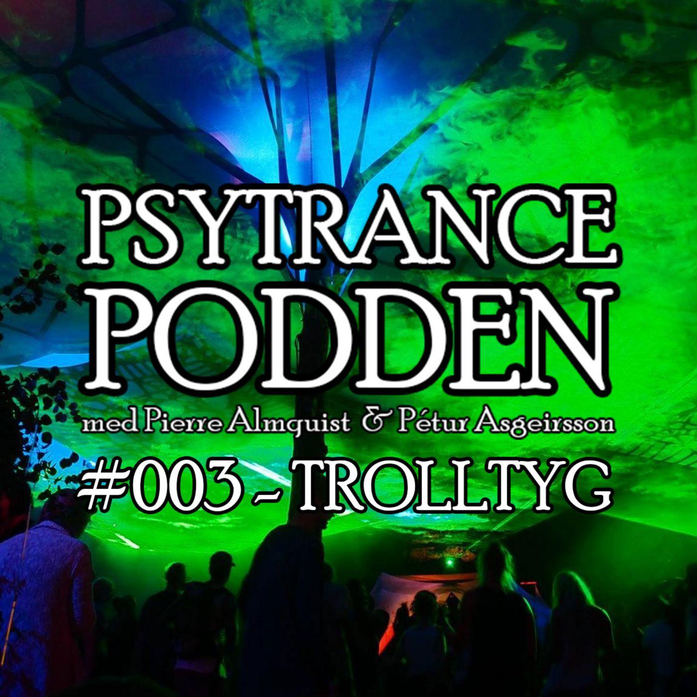 #003 - Trolltyg