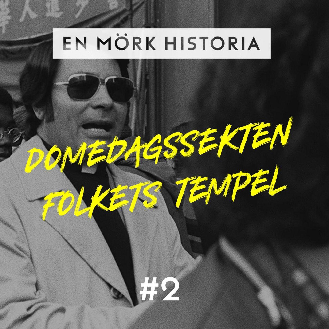 Domedagssekten Folkets Tempel - Del 2/2