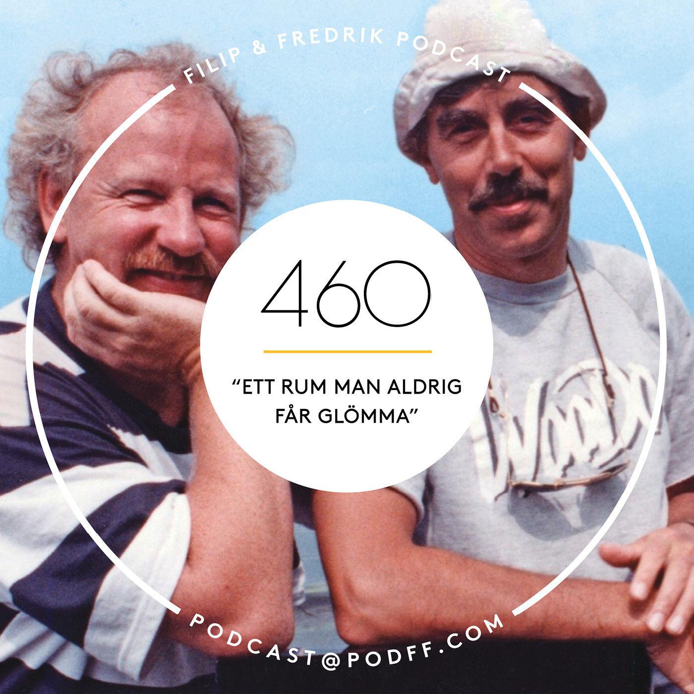 """460. """"Ett rum man aldrig får glömma"""""""