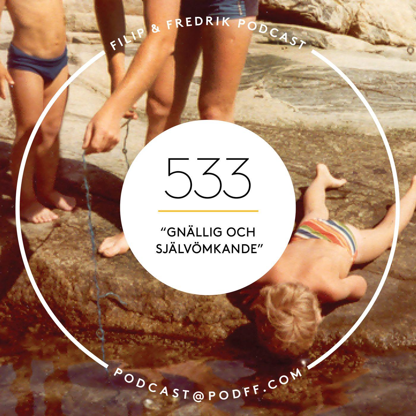 """533. """"Gnällig och självömkande"""""""