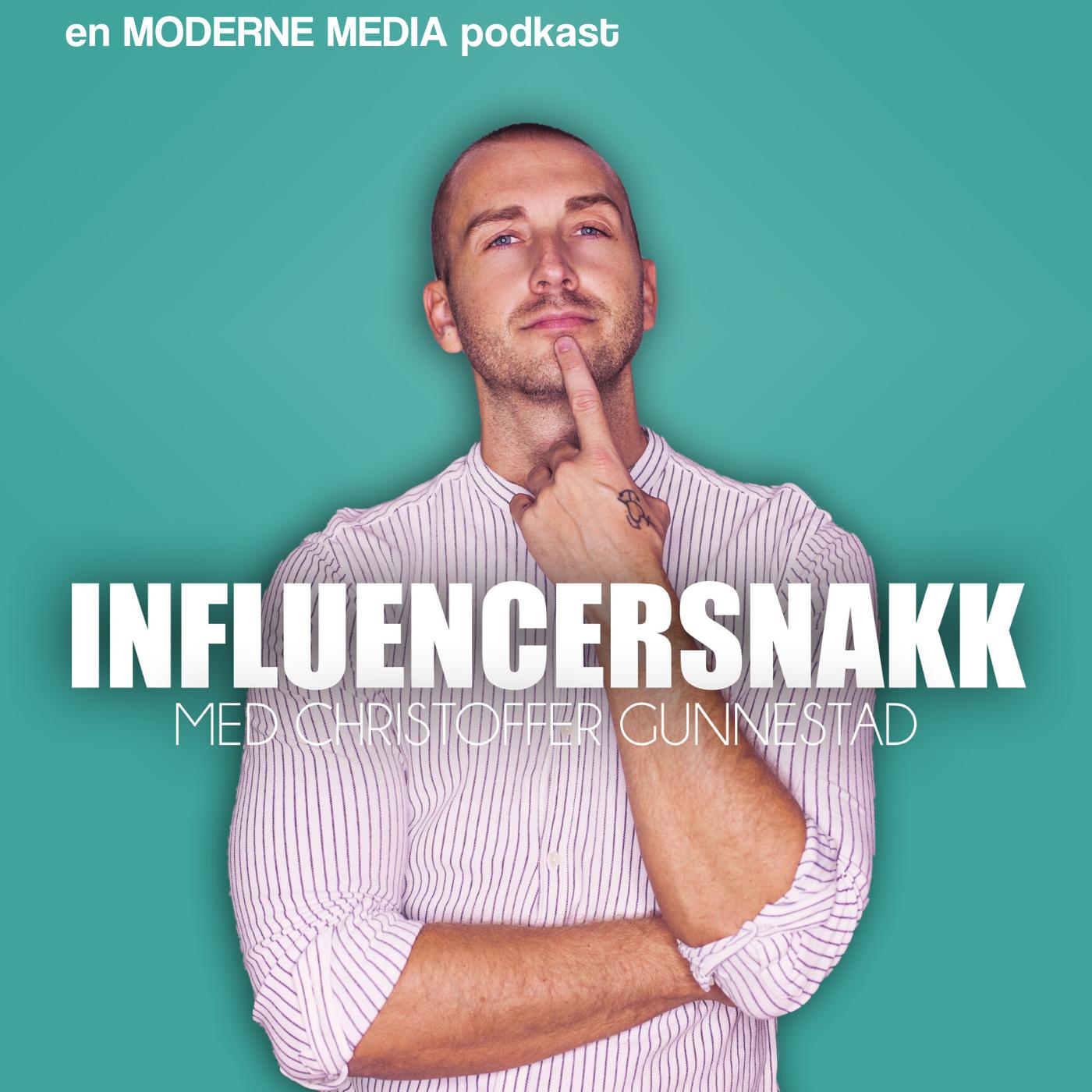 Influencersnakk med Christoffer Gunnestad