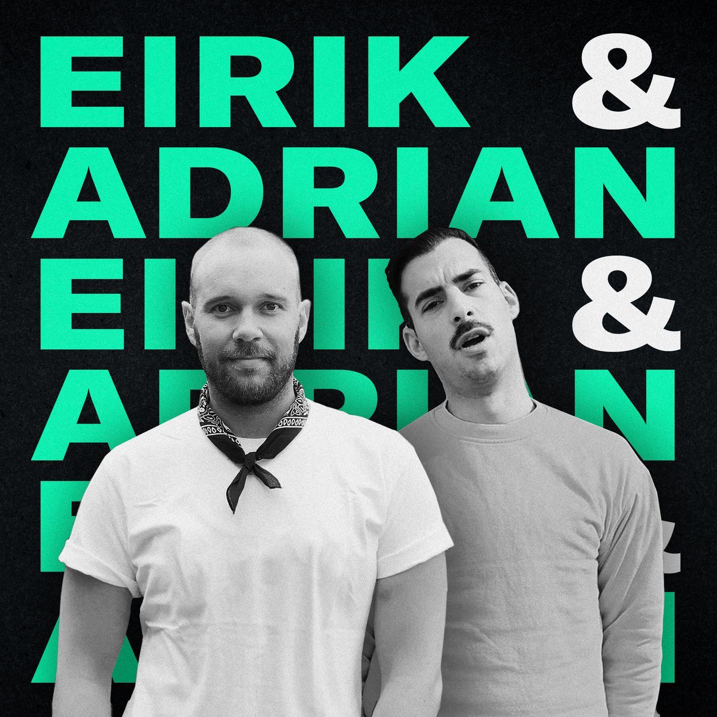 Eirik & Adrian